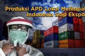 Pasokan APD Melimpah, Indonesia Siap Ekspor ke Negara…