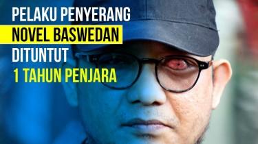 Novel Baswedan: Saya Prihatin Kedua Pelaku Hanya Dituntut 1 Tahun Penjara