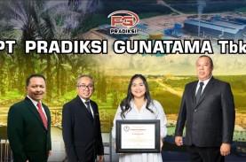 Pradiksi Gunatama (PGUN) Raih Dana Rp103,5 Miliar…