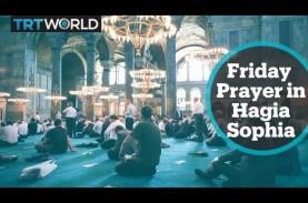 Salat Jumat Perdana di Hagia Sophia Dibanjiri Ribuan…