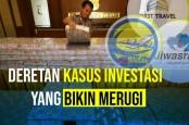 Deretan Kasus Investasi Yang Bikin Merugi