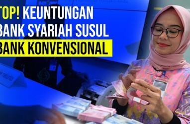 Top! Keuntungan Bank Syariah Susul Bank Konvensional