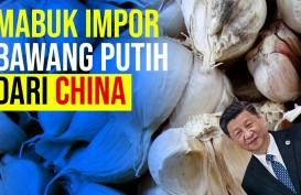 Mabuk Impor Bawang Putih dari China