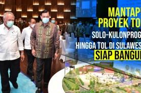 Mantap! Proyek Tol Solo–Kulonprogo hingga Tol di Sulawesi…