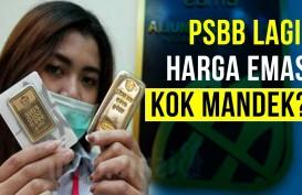 PSBB Lagi, Harga Emas kok Mandek?