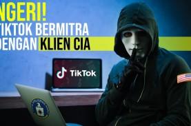 Ngeri! TikTok Bermitra dengan Klien CIA
