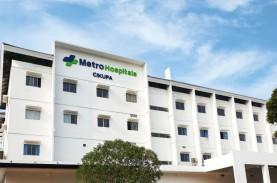 Raup Dana Rp1,1 Triliun dari IPO, Metro Healthcare…