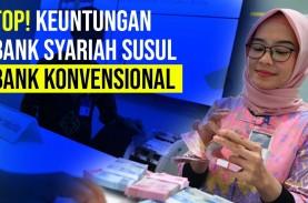 Bank Syariah Pelat Merah Merger, Indonesia Jadi Top…
