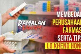 Ramalan Saham : Sektor Farmasi Dan Tips dari Lo Kheng…