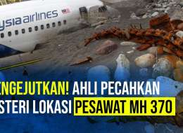 Mengejutkan! Ahli Pecahkan Misteri Lokasi Pesawat MH 370