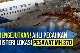 Mengejutkan! Ahli Pecahkan Misteri Lokasi Pesawat…