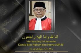 Kabar Duka, Kepala Biro Hukum dan Humas MA Abdullah…