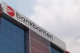 Bank Banten Butuh Modal, Mau Terbitkan Saham Baru…