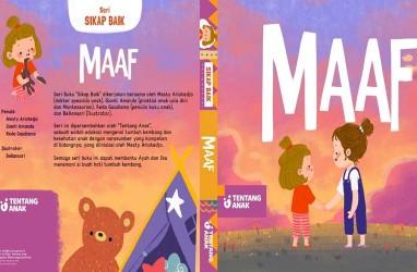 """Serial Buku Sikap Baik Ajarkan Anak Tentang """"Terima Kasih"""" dan """"Maaf"""""""
