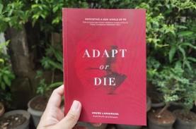 Resensi Buku Adapt or Die: Strategi Menghadapai Perubahan…
