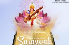 Hari Raya Saraswati, Kala Umat Hindu Memaknai Ilmu…