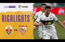 Hasil Liga Spanyol: Kejutan, Sevilla Tumbang di Tangan Elche