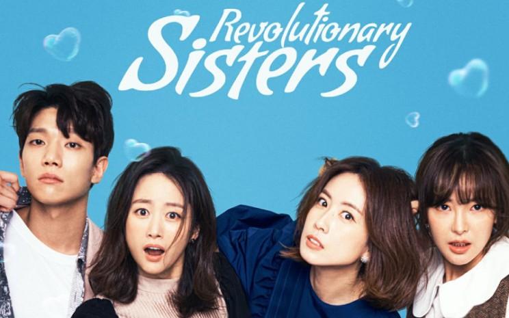 Revolutionary Sisters. Alur cerita yang fresh serta kepiawaian para pemainnya membuat Revolutionary Sisters diminati banyak penonton.   - Revolutionary Sisters