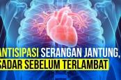 Jangan Lengah! Awasi Tanda-Tanda Serangan Jantung