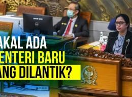 DPR Setujui Lahirnya Kementerian Investasi