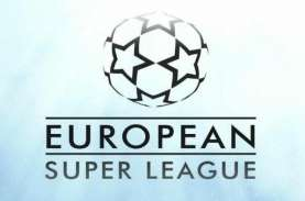 Rumor European Super League, Simak Regulasi dan Klub…