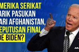 Rencana Joe Biden Soal Penarikan Pasukan dari Afghanistan,…