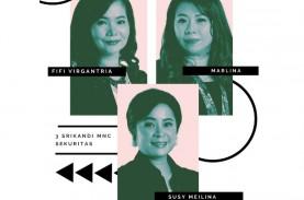 Mengenal 3 Srikandi Pasar Modal di MNC Sekuritas