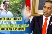 Pelantikan Nadiem Makarim dan Sejarah Bongkar Pasang Nomenklatur Kementerian Pendidikan