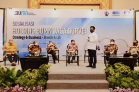 Holding BUMN Jasa Survei, Wujudkan Market Leader Asean