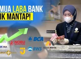 Tengok Kinerja Bank-Bank Milik Taipan yang Cuan di Tengah Pandemi