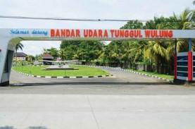 Kemenhub Izinkan Bandara Tunggul Wulung Pelatihan…