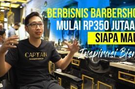 Inspirasi Bisnis - Captain Barbershop, Bukan Sedar…