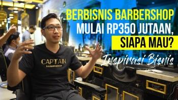 Inspirasi Bisnis - Captain Barbershop, Bukan Sedar Tempat Cukur Rambut Pria