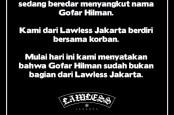 Lawless Jakarta Tegaskan Gofar Hilman Bukan Lagi Bagian dari Perusahaannya
