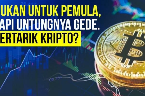 Tepatkah Anda Memilih Kripto Sebagai Investasi? Ini Pertimbangannya