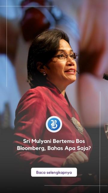 Sri Mulyani Bertemu Bos Bloomberg, Bahas Apa Saja?